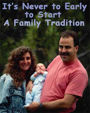 It's Never to Early to Start a Family Tradition